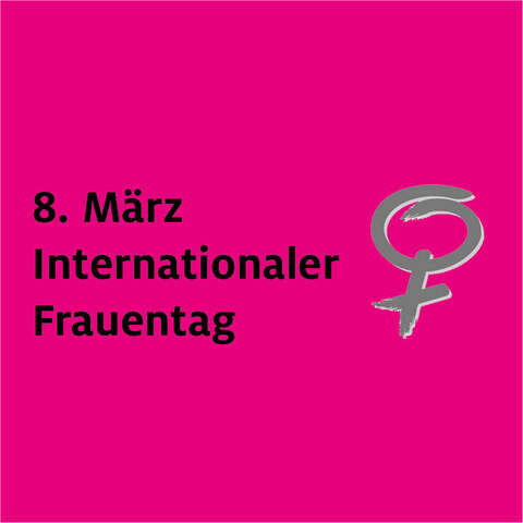 Internationaler Frauentag am 8. März